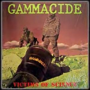 Gammacide - Victims of Science cover art