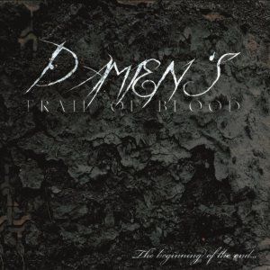 Damien's trail of blood - The beginning of the end... cover art