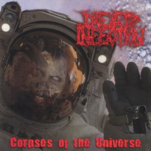 Dead Infection - Corpses of the Universe cover art