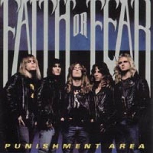 Faith or Fear - Punishment Area cover art
