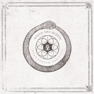 While She Sleeps - Dead Behind the Eyes cover art
