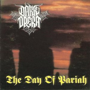 Dark Opera - The Day of Pariah