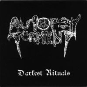 Autopsy Torment - Darkest Rituals cover art