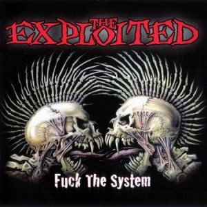 The Exploited - Fuck the System cover art