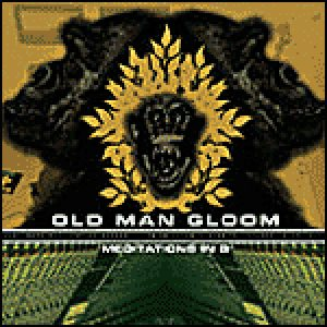 Old Man Gloom - Meditations in B cover art