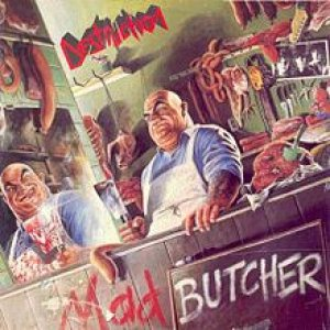 Destruction - Mad Butcher cover art