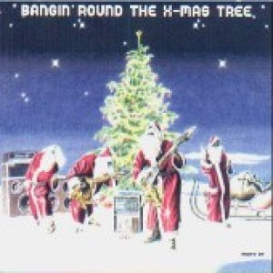 X-Mas Project - Bangin' Around the X-Mas Tree cover art