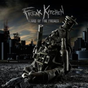 Freak Kitchen - Land of the Freaks cover art
