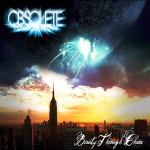 Obsolete Tomorrow - Beauty Through Chaos cover art