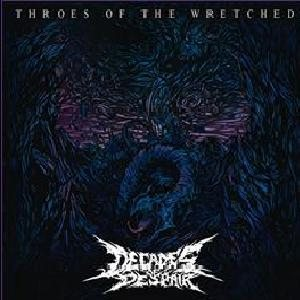 Decades of Despair - Throes of the Wretched cover art