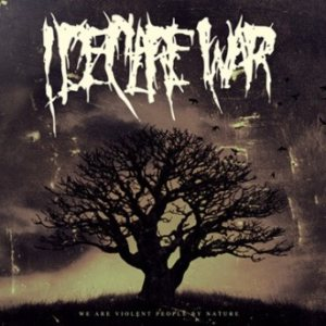 I Declare War - We Are Violent People by Nature cover art