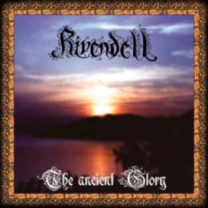 Rivendell - The Ancient Glory cover art