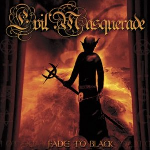 Evil Masquerade - Fade to Black cover art