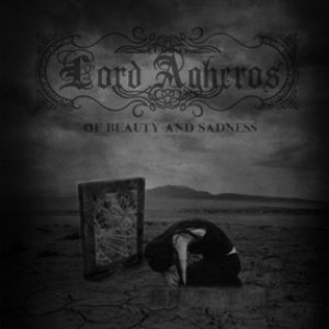 Lord Agheros - Of Beauty and Sadness cover art
