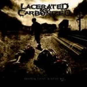 Lacerated and Carbonized - Homicidal Rapture cover art
