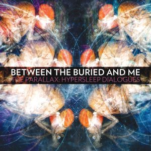 Between the Buried and Me - The Parallax: Hypersleep Dialogues cover art