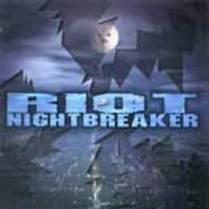 Riot - Nightbreaker cover art