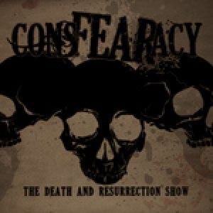 Consfearacy - The Death and Resurrection Show cover art
