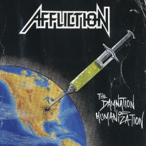 Affliction - The Damnation of Humanization cover art