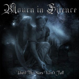 Mourn in Silence - Until the Stars Won't Fall cover art