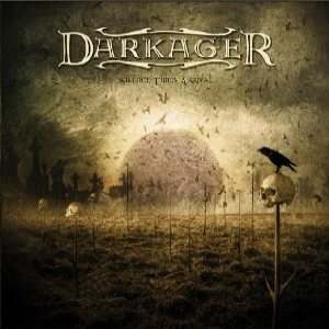Darkager - Silence Times Arrival cover art