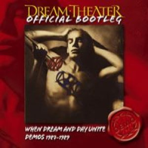 Dream Theater - When Dream and Day Unite Demos 1987-1989 cover art