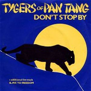 Tygers Of Pan Tang - Don't Stop By cover art