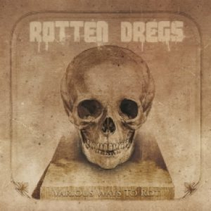 Rotten Dregs - Various Ways to Rot cover art