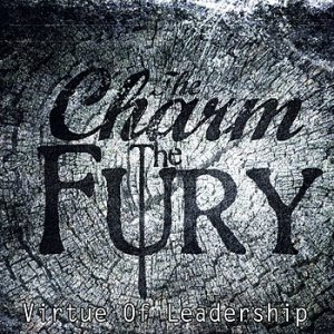 The Charm The Fury - Virtue of Leadership cover art