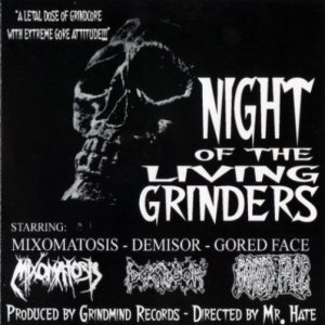 Mixomatosis / Demisor / Gored Face - Night of the Living Grinders cover art