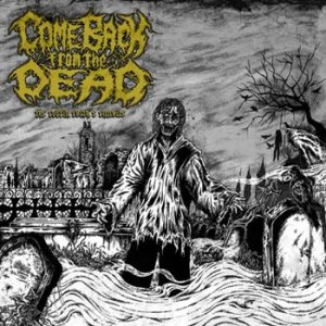 Come Back from the Dead - The Coffin Earth's Entrails cover art