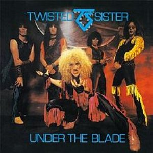 Twisted Sister - Under the Blade cover art