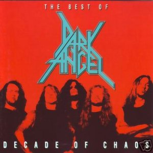 Dark Angel - Decade of Chaos cover art