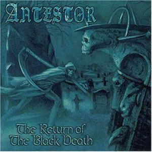 Antestor - The Return of the Black Death cover art