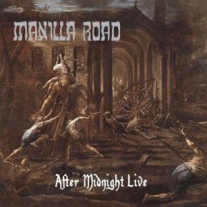 Manilla Road - After Midnight Live cover art