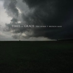 Times of Grace - The Hymn of a Broken Man cover art