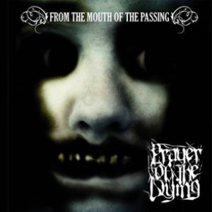 Prayer of the Dying - From the Mouth of the Passing cover art