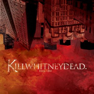 KillWhitneyDead - Hell to Pay cover art