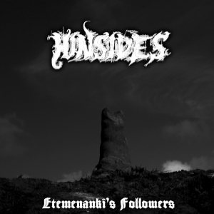 Hinsides - Etemenanki's Followers