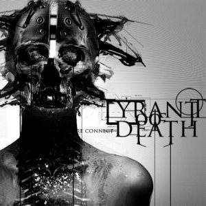Tyrant Of Death - Re Connect cover art