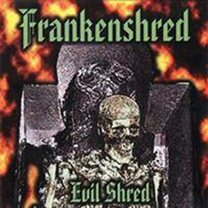 Frankenshred - Evil Shred