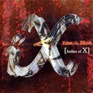 X Japan - Rose & Blood (Indies of X)
