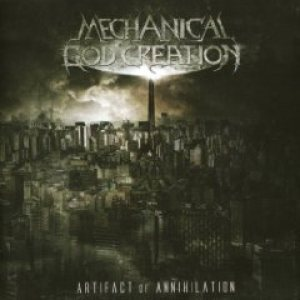 Mechanical God Creation - Artifact of Annihilation cover art