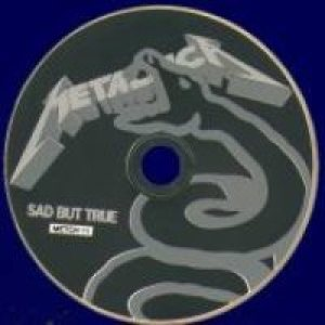 Metallica - Sad But True cover art