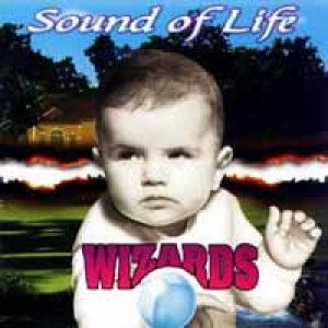 Wizards - Sound of Life cover art