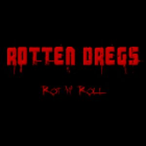 Rotten Dregs - Rot'N'Roll cover art