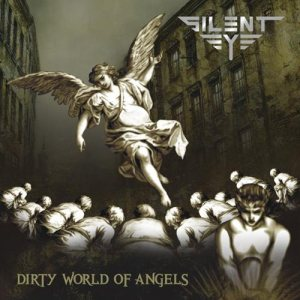 Silent Eye - Dirty World of Angels