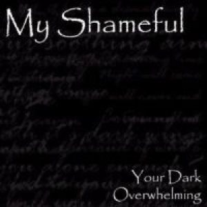 My Shameful - Your Dark Overwhelming cover art