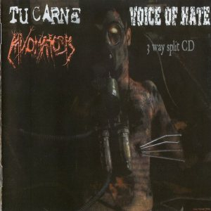 Tu Carne / Mixomatosis / Voice of Hate - 3 Way Split CD