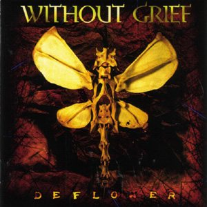 Without Grief - Deflower cover art